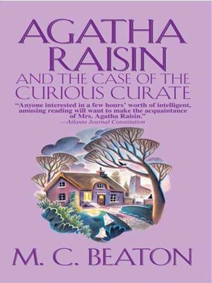 Click this cover for a(n) eBook sample of Agatha Raisin and the Case of the Curious Curate