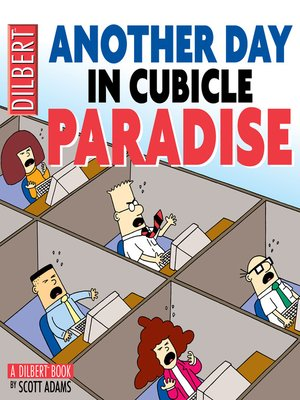 Click this cover for a(n) eBook sample of Another Day in Cubicle Paradise.