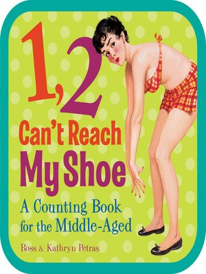 Click this cover for a(n) eBook sample of 1, 2, Can't Reach My Shoe