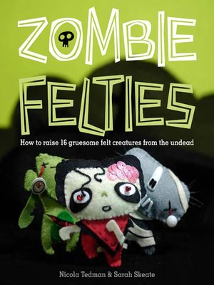 Click this cover for a(n) eBook sample of Zombie Felties