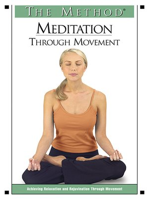 Meditation Through Movement