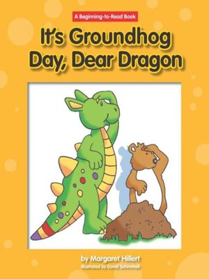 Click this cover for a(n) eBook sample of It's Groundhog Day, Dear Dragon.