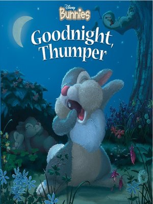 Click this cover for a(n) Online eBook sample of Goodnight, Thumper!