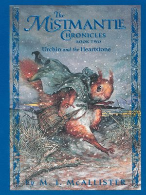 The Mistmantle Chronicles, Book Two