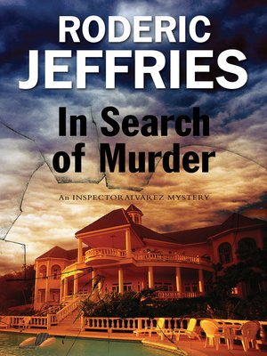 In Search of Murder--An Inspector Alvarez Mallorcan Mystery