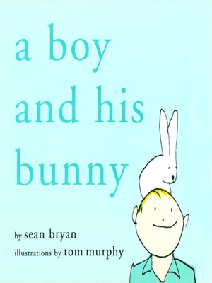 Click this cover for a(n) eBook sample of A Boy and His Bunny