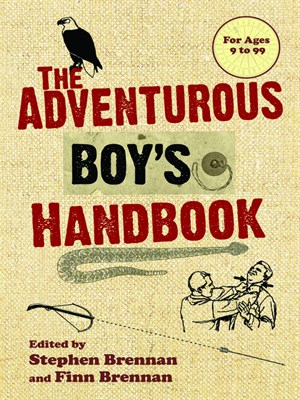 The Adventurous Boy's Handbook