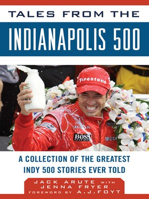 Click this cover for a(n) eBook sample of Tales from the Indianapolis 500.