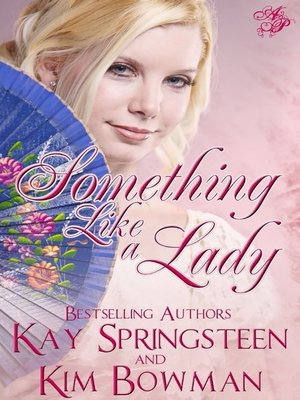 Click this cover for a(n) eBook sample of Something Like a Lady.