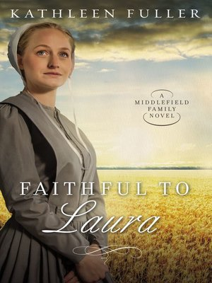 Click this cover for a(n) eBook sample of Faithful to Laura.
