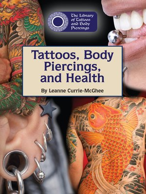 Tattoos, Body Piercings, and Health