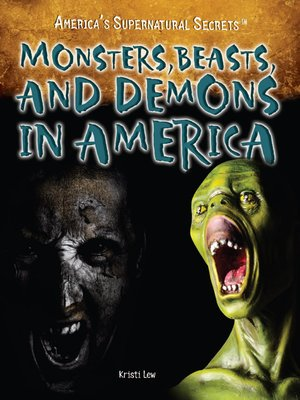 Click this cover for a(n) eBook sample of Monsters, Beasts, and Demons in America.