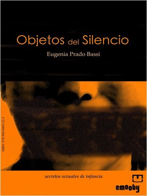 Click this cover for a(n) eBook sample of Objetos Del Silencio.