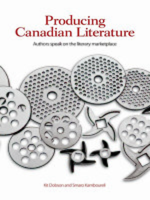 Cover of Producing Canadian Literature