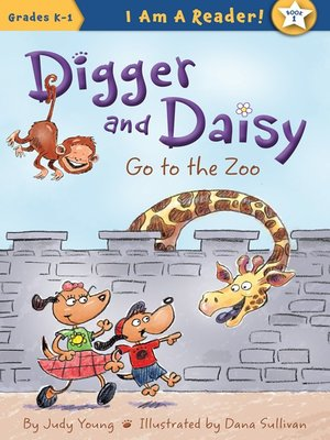 Click this cover for a(n) eBook sample of Digger and Daisy Go to the Zoo.