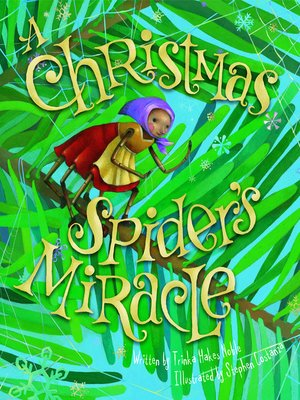Click this cover for a(n) eBook sample of A Christmas Spider's Miracle