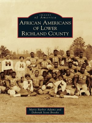 Click this cover for a(n) eBook sample of African Americans of Lower Richland County