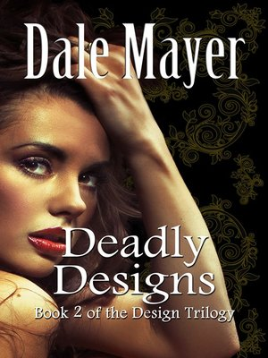 Deadly Designs