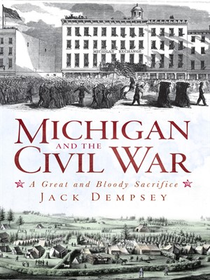 Click this cover for a(n) eBook sample of Michigan and the Civil War