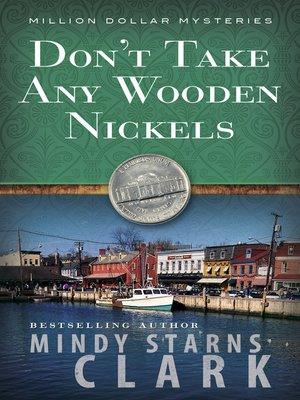 Click this cover for a(n) eBook sample of Don't Take Any Wooden Nickels.