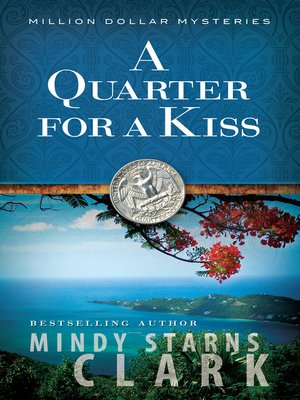 Click this cover for a(n) eBook sample of A Quarter for a Kiss