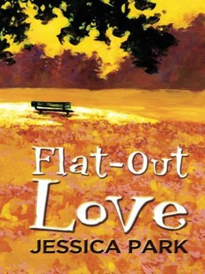 Click this cover for a(n) eBook sample of Flat-Out Love.