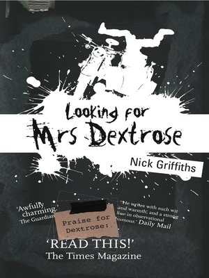 Click this cover for a(n) eBook sample of Looking for Mrs Dextrose.
