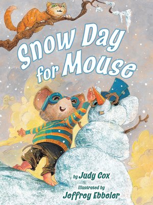 Click this cover for a(n) eBook sample of Snow Day for Mouse.