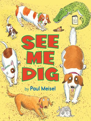 Cover of See Me Dig