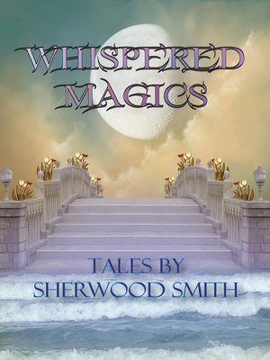Whispered Magics