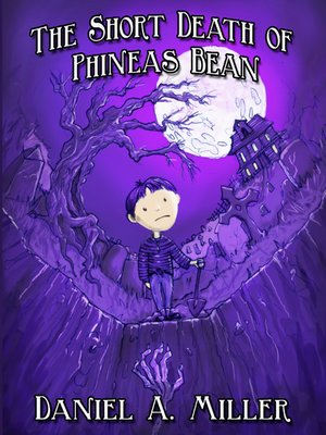 The Short Death of Phineas Bean