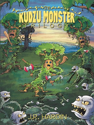 The Kudzu Monster Trilogy