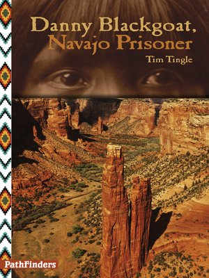 Click this cover for a(n) eBook sample of Danny Blackgoat, Navajo Prisoner.