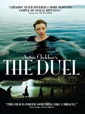 Anton Chekov's The Duel