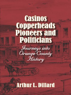 Cover of Casinos, Copperheads, Pioneers, and Politicians