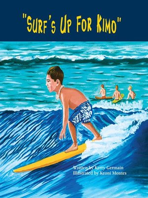 Click this cover for a(n) eBook sample of Surf's Up For Kimo.