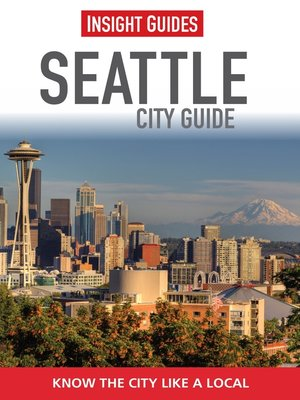 Insight Guides: Seattle City Guide