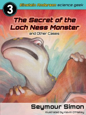 The Secret of the Loch Ness Monster & Other Cases