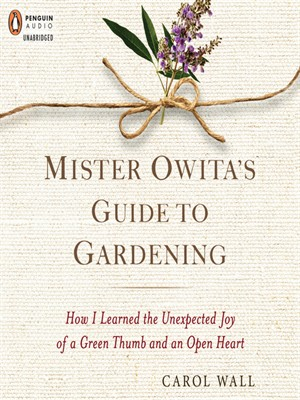 Click this cover for a(n) audiobook sample of Mister Owita's Guide to Gardening.