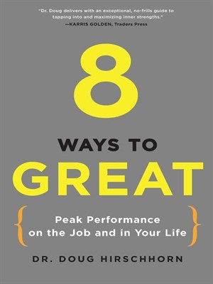Click this cover for a(n) Audiobook sample of 8 Ways to Great.