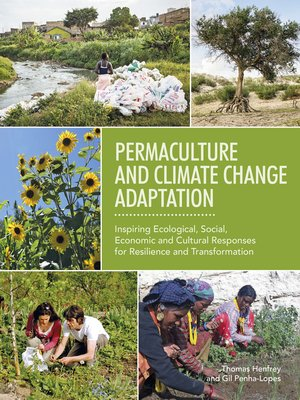 Permaculture and Climate Change Adaptation by Thomas Henfrey and Gil Penha-Lopes