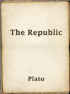 The Republic  Authors:    · Plato    · Jowett, Benjamin  Subjects:    · Classic Literature & Literary Criticism    · Fiction    · Nonfiction    · Classical literature    · Justice -- Early works to 1800    · Political science -- Early works to 1800    · Utopias -- Early works to 1800