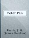 Peter Pan  Authors:    · Barrie, J. M. (James Matthew)  Subjects:    · Fiction    · Juvenile Fiction    · Science Fiction & Fantasy    · Children's literature    · Fairies -- Juvenile fiction    · Fantasy    · Never-Never Land (Imaginary place) -- Fiction    · Peter Pan (Fictitious character) -- Fiction    · Pirates -- Juvenile fiction
