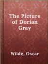 The Picture of Dorian Gray  Authors:    · Wilde, Oscar  Subjects:    · Fiction    · Historical Fiction    · Horror    · Mystery & Thriller    · Appearance (Philosophy) -- Fiction    · Conduct of life -- Fiction    · Didactic fiction    · Great Britain -- History -- Victoria, 1837-1901 -- Fiction    · London (England) -- History -- 1800-1950 -- Fiction    · Portraits -- Fiction    · Supernatural -- Fiction