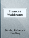 Frances Waldeaux