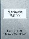 Margaret Ogilvy