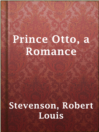 Prince Otto, a Romance