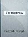 To-morrow