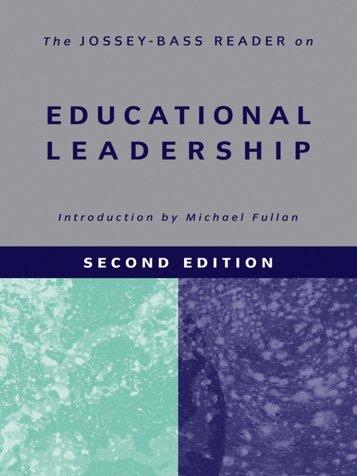 Teacher Leadership (Jossey-Bass Leadership Library in Education)
