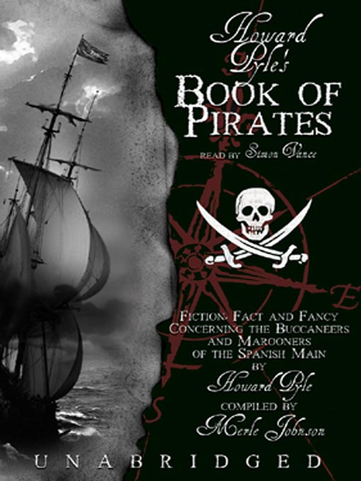 Howard Pyle's Book Of Pirates (MP3): Fiction, Fact, And